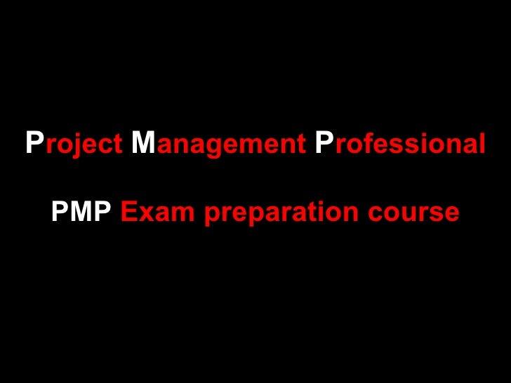 Project Management Professional PMP Exam preparation course