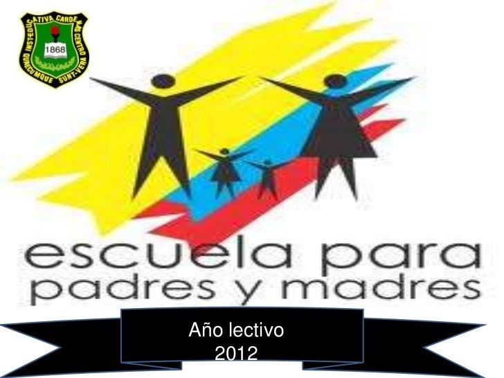 Proyecto Escuela para Padres 2012