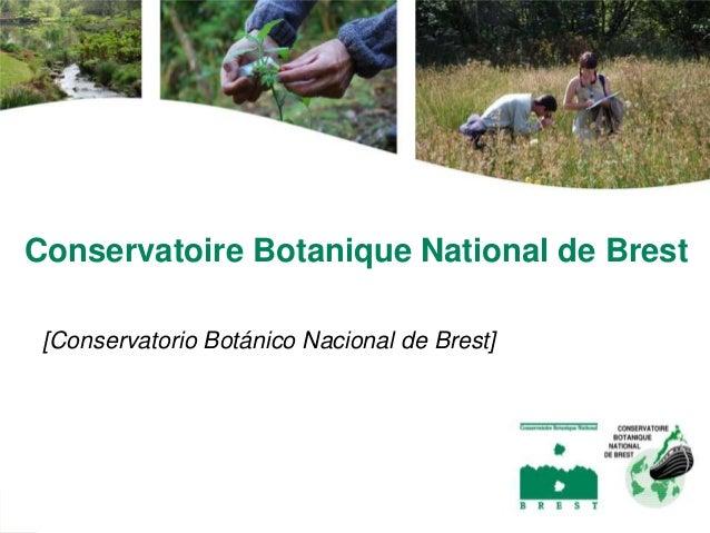 Conervatorio Botónico Nacional de Brest