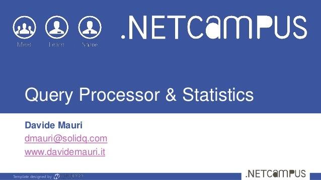 Query Processor & Statistics: A Performance Primer