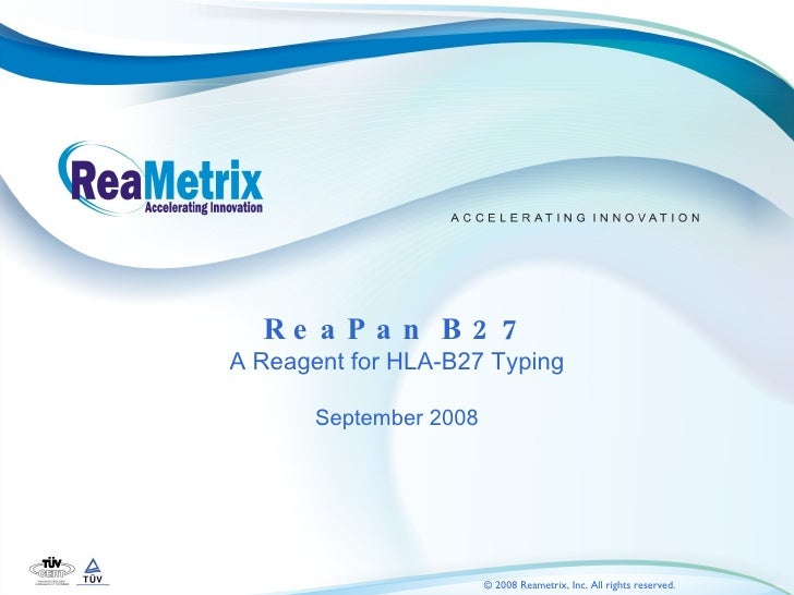 ReaPan B27 A Reagent for HLA-B27 Typing September 2008