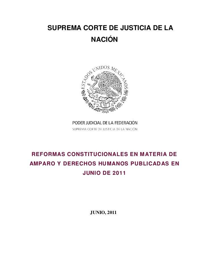 SUPREMA CORTE DE JUSTICIA DE LA                NACIÓNREFORMAS CONSTITUCIONALES EN MATERIA DEAMPARO Y DERECHOS HUMANOS PUBL...
