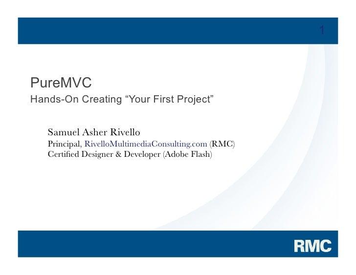 Samuel Asher Rivello - PureMVC Hands On Part 1