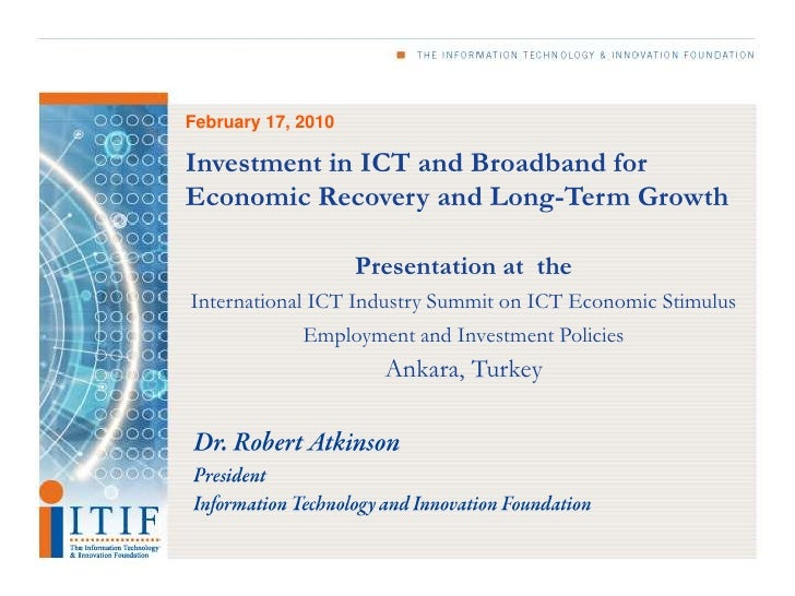 Investment in ICT and Broadband for Economic Recovery and Long-Term Growth