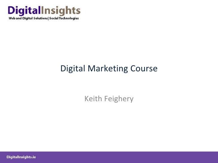 Digital Marketing Course Keith Feighery
