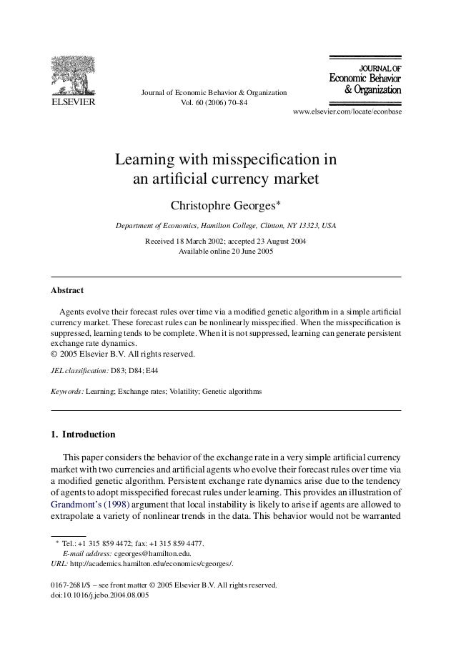Journal of Economic Behavior & Organization Vol. 60 (2006) 70–84 Learning with misspecification in an artificial currency ma...