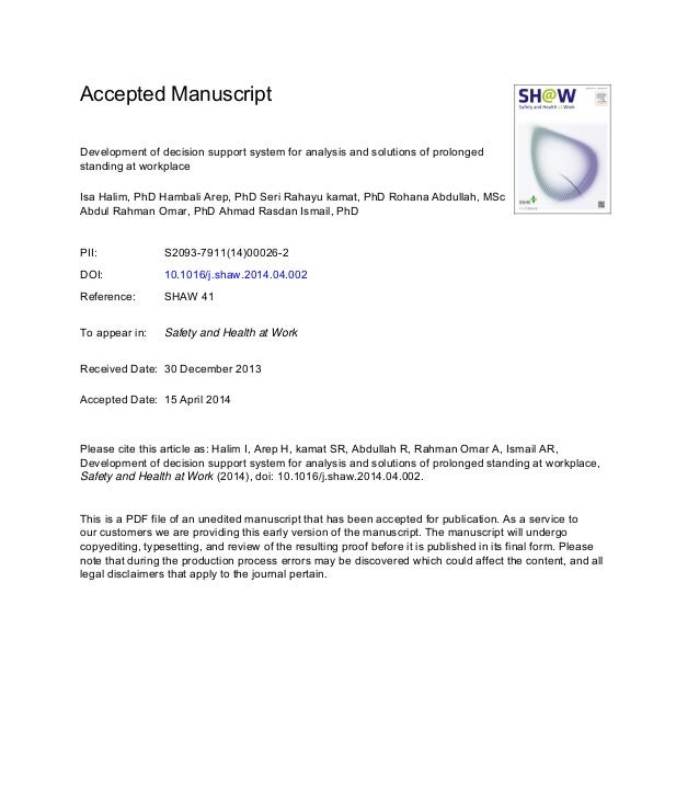 Accepted Manuscript Development of decision support system for analysis and solutions of prolonged standing at workplace I...