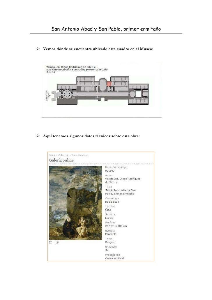 San Antonio Abad y San Pablo, primer ermitañoVemos dónde se encuentra ubicado este cuadro en el Museo:Aquí tenemos algunos...