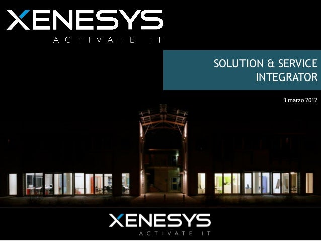 SOLUTION & SERVICE                 INTEGRATOR                      3 marzo 2012Evento Retail