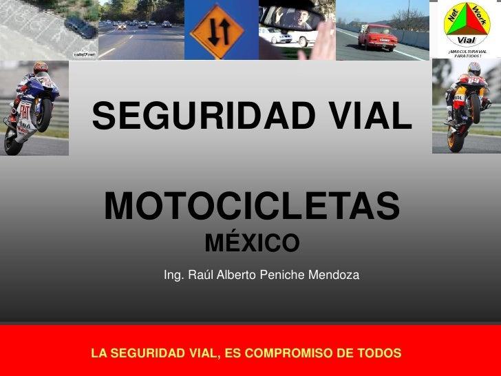 Seguridad Vial Mexico Seguridad Vial Motocicletas