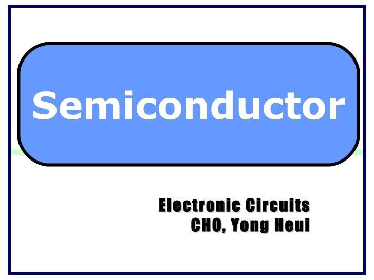 Semiconductor     Electronic Circuits         CHO, Yong Heui