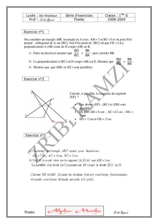 Thalès Zribi Ramzi Lycée : Ibn Khaldoun Série d'exercices Classe : 1ère S Prof : Zribi Ramzi Thalès 2008-2009 On considère...