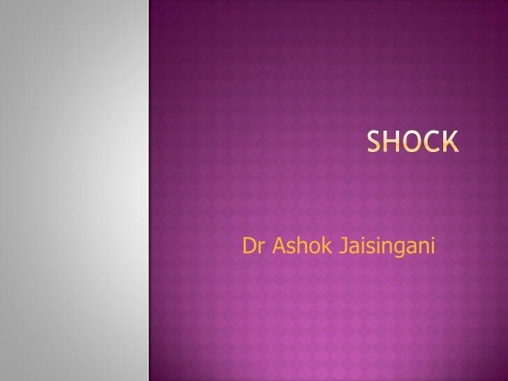 Dr Ashok Jaisingani