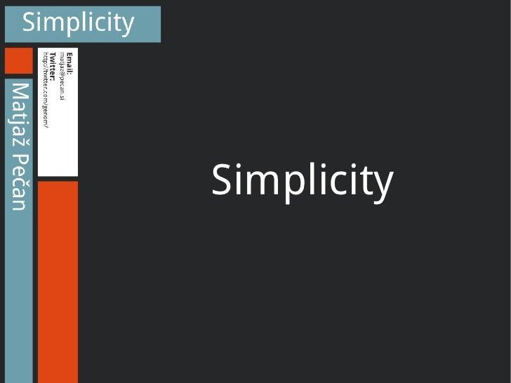 Simplicity - Matjaz Pecan