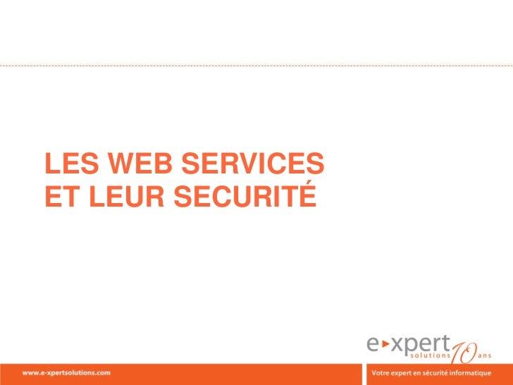 LES WEB SERVICESET LEUR SECURITÉ