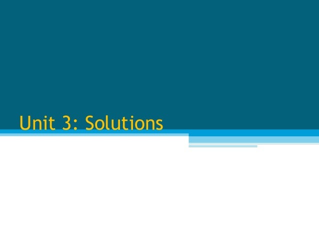 Unit 3: Solutions