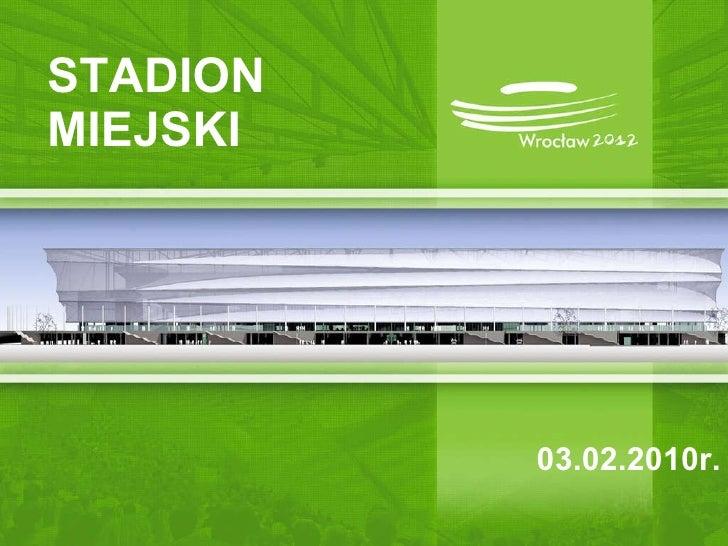 STADION MIEJSKI 03.02.2010r.