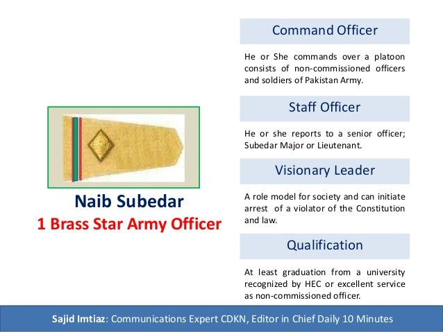 Naib Subedar 1 Brass Star Army Officer Command Officer Staff Officer Visionary Leader Qualification He or She commands ove...