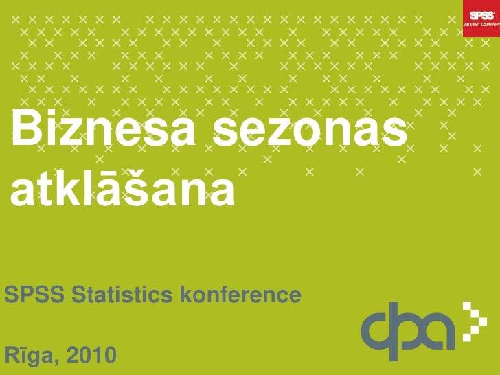 Statistiskas datu apstrades nozime musdieniga uznemuma
