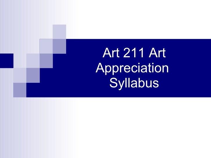 Art 211 Art Appreciation  Syllabus