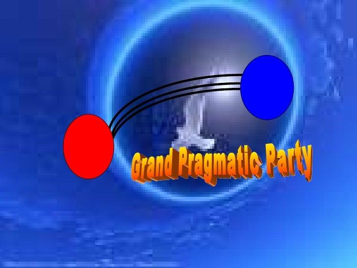 Grand Pragmatic Party