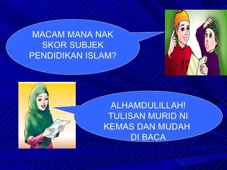 ALHAMDULILLAH! TULISAN MURID NI KEMAS DAN MUDAH  DI BACA MACAM MANA NAK SKOR SUBJEK PENDIDIKAN ISLAM ?