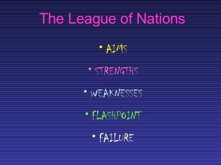an overview of the weimars failure in the history of the league of nations View essay - league of nations essay from history acad 2 at marlboro high taking sides summary by thomas a bailey thomas bailey argues that president woodrow wilson.
