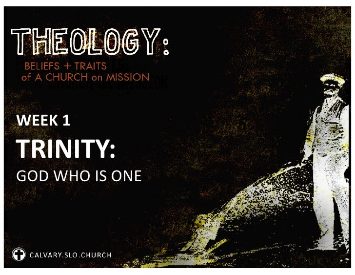 1 - Trinity - God Who Is One