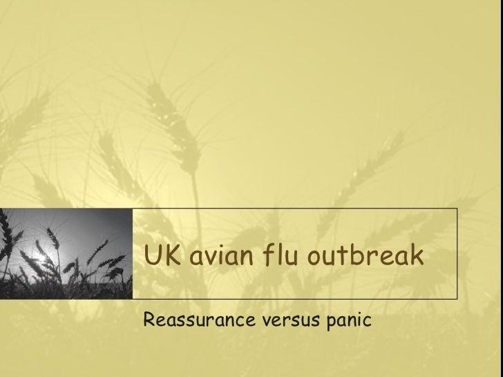 UK avian flu outbreak Reassurance versus panic