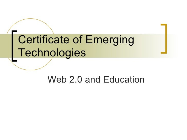 Certificate of Emerging Technologies Web 2.0 and Education