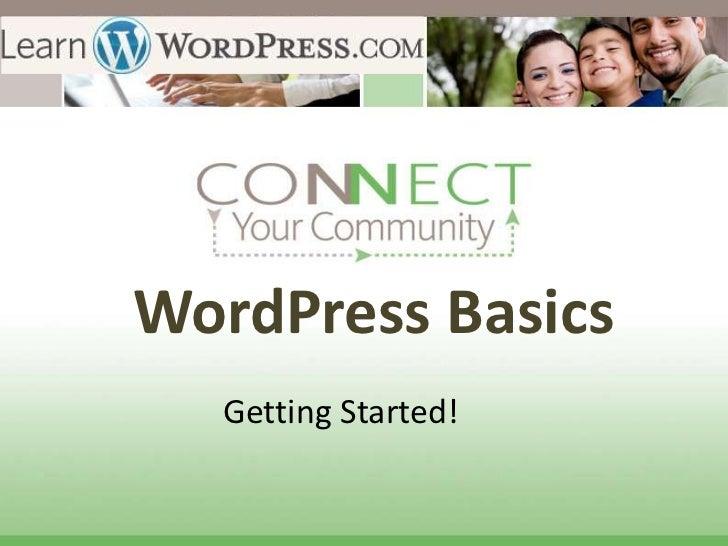 WordPress Basics  Getting Started!