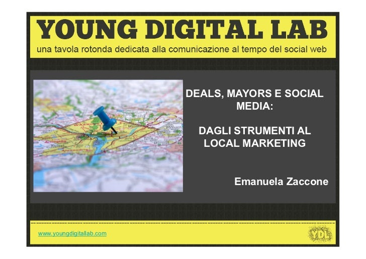 DEALS, MAYORS E SOCIAL                                                                   MEDIA:                           ...