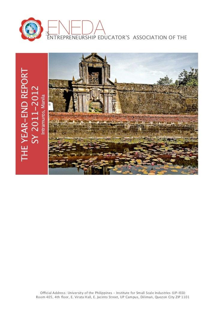 ENEDA  PHILIPPINES           ENTREPRENEURSHIP EDUCATOR'S ASSOCIATION OF THETHE YEAR-END REPORT    SY 2011-2012            ...