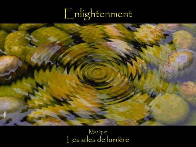 Enlightenment  Musique  Les ailes de lumière