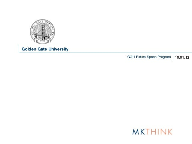 Golden Gate University                         GGU Future Space Program   10.01.12