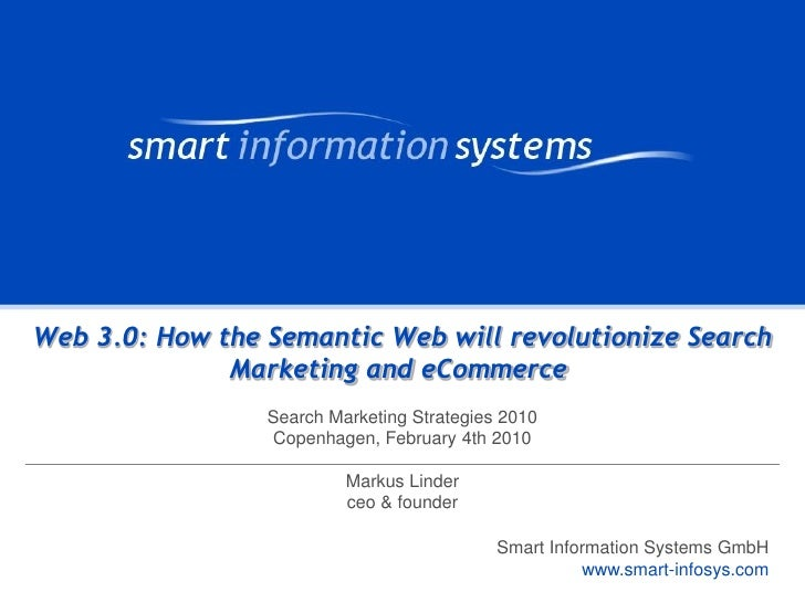 Search Engine Strategies 2010 Copenhagen: Web 3.0: How the Semantic Web will revolutionize Search Marketing and eCommerce