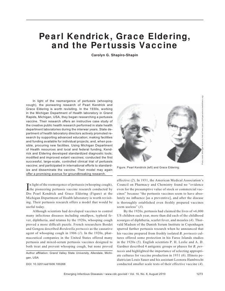 Pearl Kendrick, Grace Eldering,           and the Pertussis Vaccine                                                  Carol...