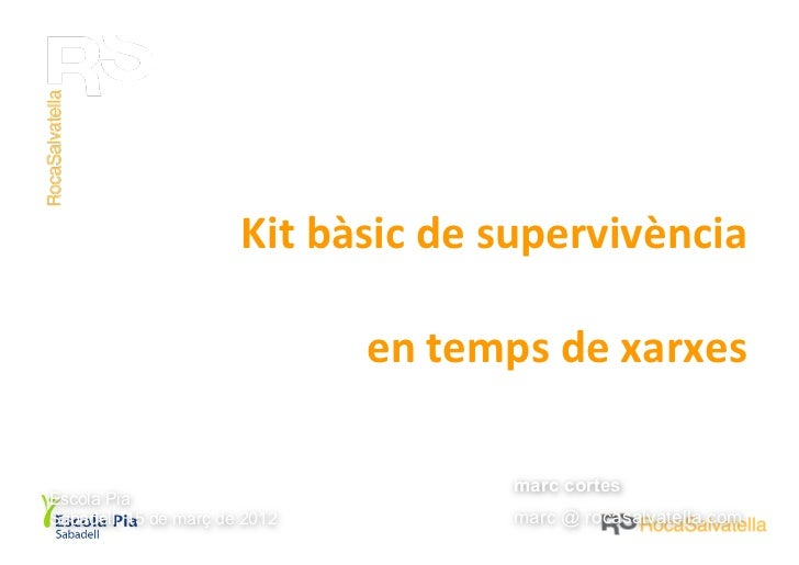Kit	  bàsic	  de	  supervivència	                                   per	  a	  pares	  i	  mares	                          ...