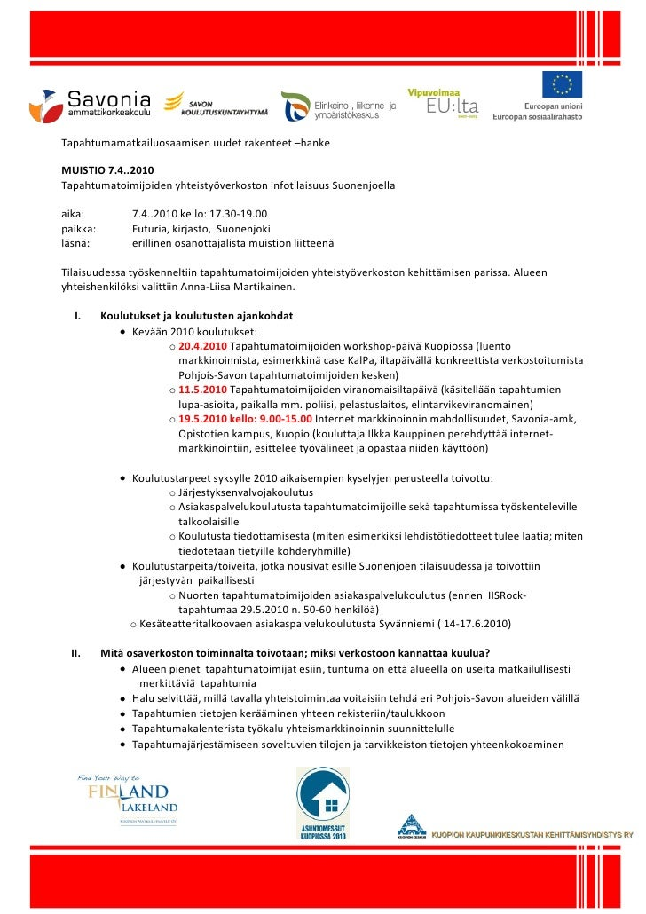Tapahtumamatkailuosaamisen uudet rakenteet –hanke  MUISTIO 7.4..2010 Tapahtumatoimijoiden yhteistyöverkoston infotilaisuus...