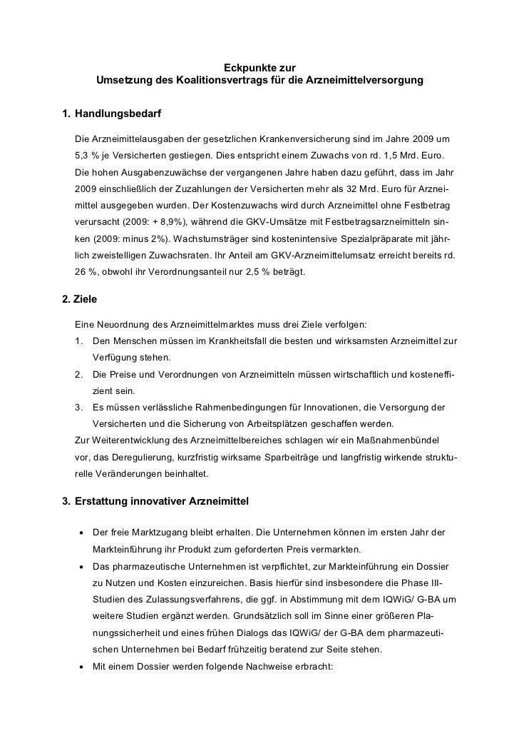 Eckpunkte zur       Umsetzung des Koalitionsvertrags für die Arzneimittelversorgung1. Handlungsbedarf  Die Arzneimittelaus...
