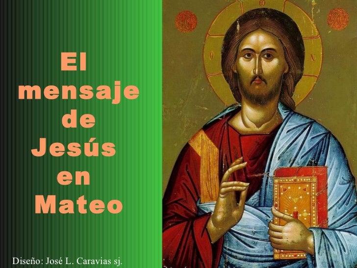 10 03 el mensaje de jesús en mateo