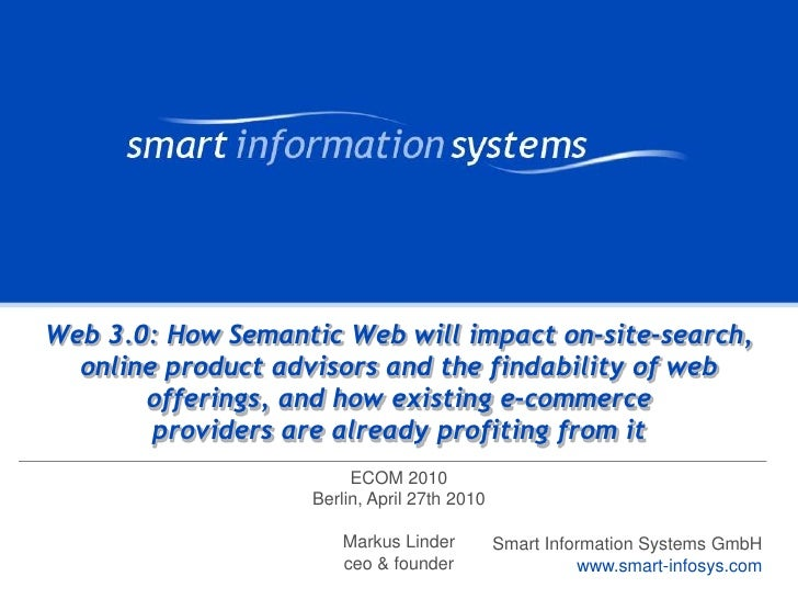 ECOM 2010 Berlin: Semantic-Web-based E-Commerce