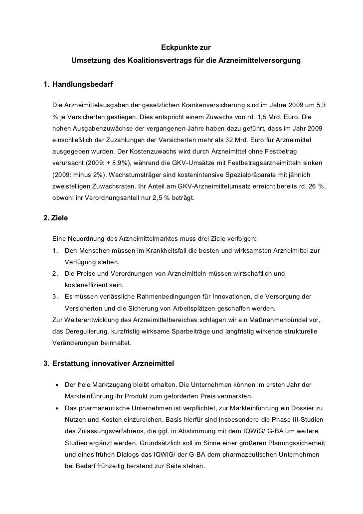 Eckpunkte zur           Umsetzung des Koalitionsvertrags für die Arzneimittelversorgung1. Handlungsbedarf  Die Arzneimitte...