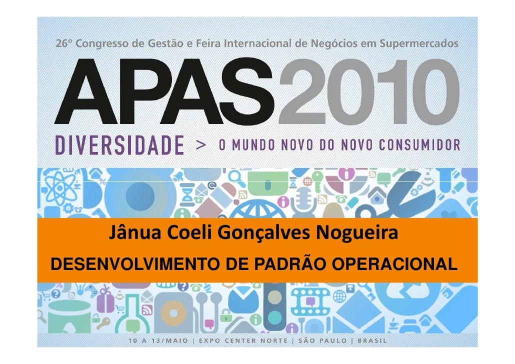 Jânua Coeli Gonçalves Nogueira DESENVOLVIMENTO DE PADRÃO OPERACIONAL