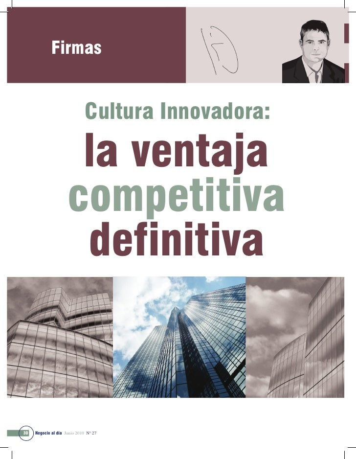 Firmas                                 Cultura Innovadora:                        la ventaja                      competit...