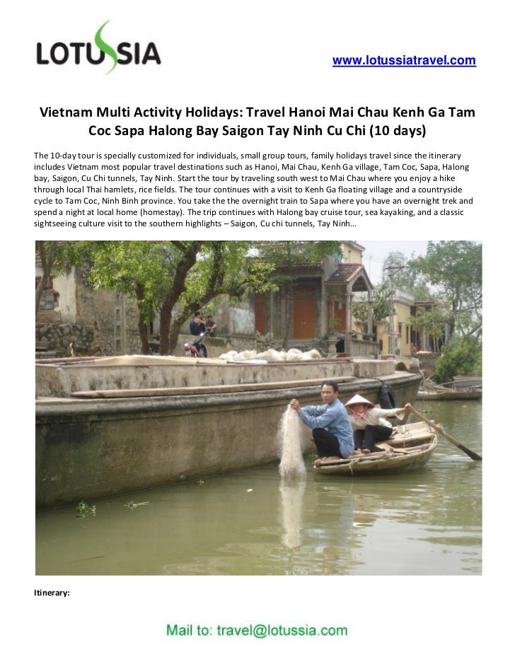 www.lotussiatravel.com Vietnam Multi Activity Holidays: Travel Hanoi Mai Chau Kenh Ga Tam        Coc Sapa Halong Bay Saigo...