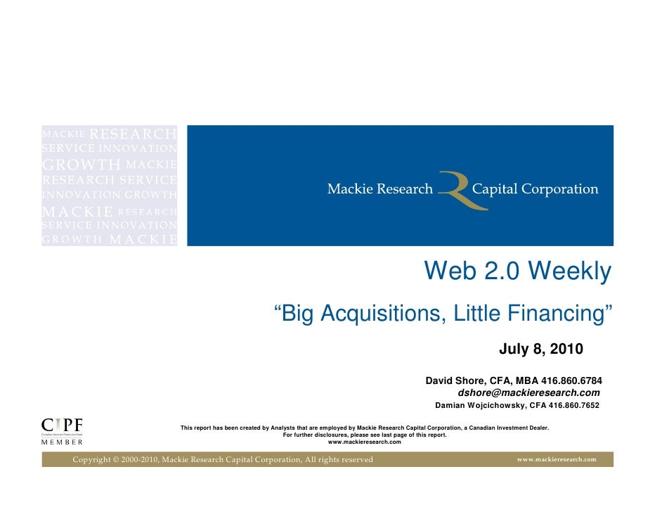 "Web 2.0 Weekly                                                             ""Big Acquisitions, Little Financing""           ..."