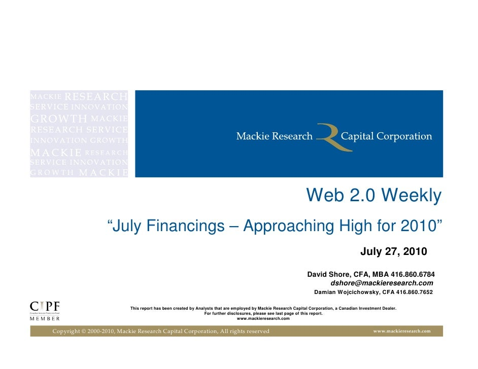 "Web 2.0 Weekly - July 27, 2010: ""July Financings - Approaching High for 2010"""