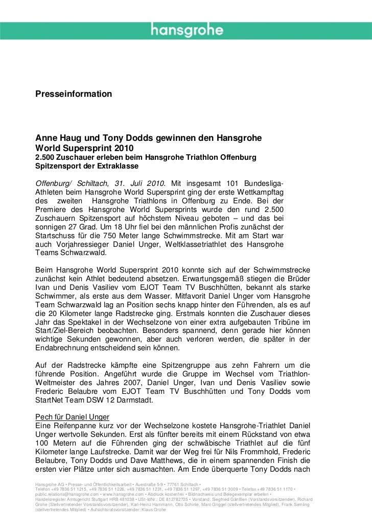 PresseinformationAnne Haug und Tony Dodds gewinnen den HansgroheWorld Supersprint 20102.500 Zuschauer erleben beim Hansgro...