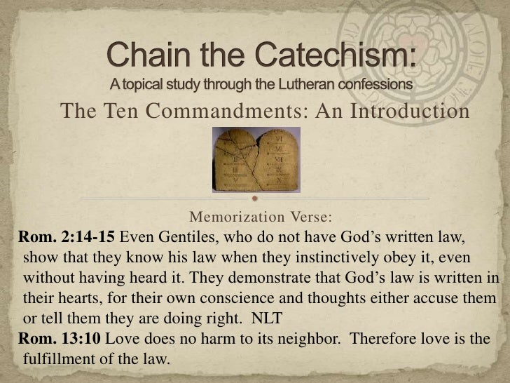 Chain the Catechism:A topical study through the Lutheran confessions<br />The Ten Commandments: An Introduction<br />Memor...
